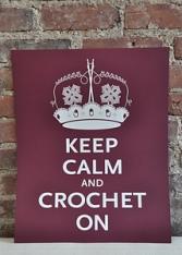 Keep calm & crochet on